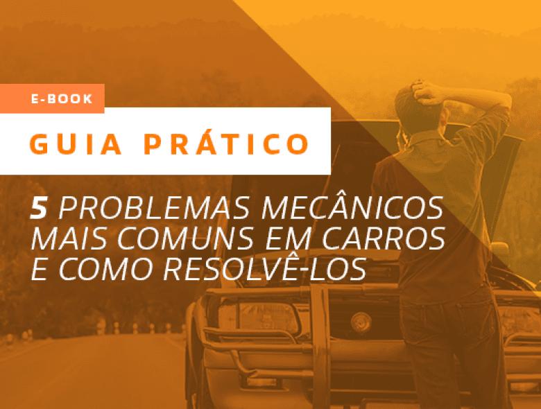 5 problemas mecânicos mais comuns em carros e como resolvê-los